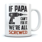 Funny, silly fathers day coffee mugs